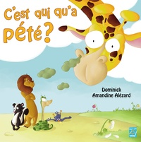 Dominick et Amandine Alézard - C'est qui qu'a pété ?.