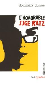 Dominick Dunne - L'Honorable Juge Katz.