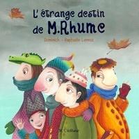 Dominick et Raphaël Lennoz - L'étrange destin de M.Rhume.