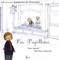 Dominick et Hanoa Silvy - Les (autres) aventures de Chlorenne Tome 1 : Les Papillotes.