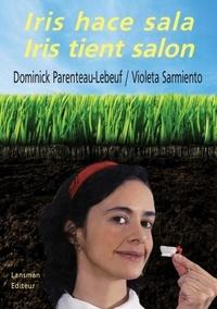 Dominick Parenteau-Lebeuf et Violeta Sarmiento - Iris tient salon.