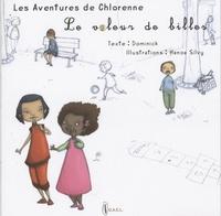 Dominik et Hoanah Sylvie - Les aventures de Chlorenne Tome 1 : Le voleur de billes.