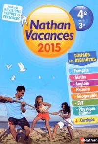 Dominik Manns et Philippe Royer - Nathan Vacances de la 4e à la 3e.