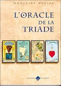 Dominike Duplaa - L'oracle de la triade.
