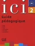 Dominique Abry et Y. Daâs - Ici 2 - Guide pédagogique.