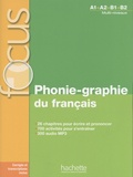 Dominique Abry et Christelle Berger - Phonie-graphie du français A1>A2>B1>B2. 1 CD audio MP3