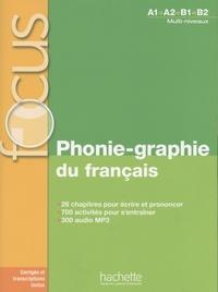 Livres de cours téléchargeables gratuitement Phonie-graphie du français A1>A2>B1>B2 MOBI in French 9782014016291 par Dominique Abry, Christelle Berger