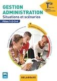 Dominique Addis et Jihane Aloui - Gestion Administration Tle Bac Pro - Situations et scénarios Pôles 1, 2, 3, 4.