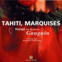 Voyage à Tahiti et aux Marquises sur les pas de Gauguin - Dominique Agniel   Showmesound.org