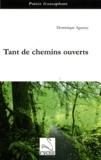 Dominique Aguessy - Tant de chemins ouverts.