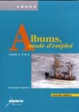 Dominique Alamichel - Albums, mode d'emploi - Cycles 1, 2 et 3.