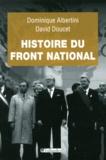 Dominique Albertini et David Doucet - Histoire du Front national.