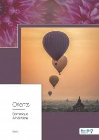 Téléchargement gratuit d'ebooks pour amazon kindle Orients en francais par Dominique Alhéritière 9782368327630