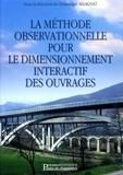 Dominique Allagnat - La méthode observationnelle pour le dimensionnement interactif des ouvrages.