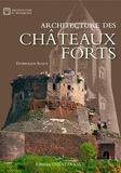 Dominique Allios - Architecture des châteaux forts.