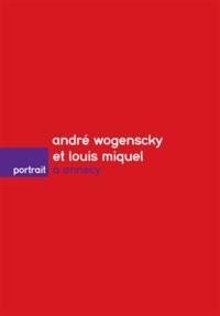 Dominique Amouroux - André Wogenscky et Louis Miquel à Annecy.