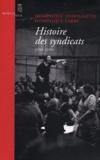 Dominique Andolfatto et Dominique Labbé - Histoire des syndicats (1906-2010).