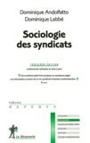 Dominique Andolfatto et Dominique Labbé - Sociologie des syndicats.