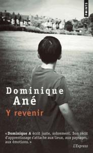 Dominique Ané - Y revenir.