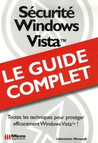 Dominique Annicette et Guillaume Desfarges - Sécurité Windows Vista.
