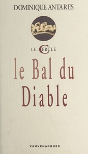 Dominique Antares - Le bal du diable.