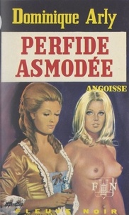 Dominique Arly - Perfide Asmodée.