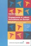 Dominique Assayag et François Guedj - Engagements et valeurs mutualistes en Europe - Quels rôles dans la construction d'une Europe sociale ?.