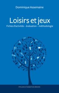 Dominique Assemaine - Loisirs et jeux.