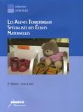 Dominique Astori et Frédérique Brisset - Les agents territoriaux spécialisés des écoles maternelles - ATSEM.