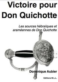 Dominique Aubier - Victoire pour Don Quichotte !.