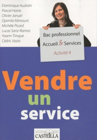 Dominique Audrain - Vendre un service A4 Bac pro Accueil & Services.