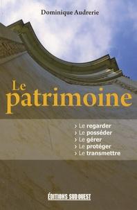 Dominique Audrerie - Le patrimoine.