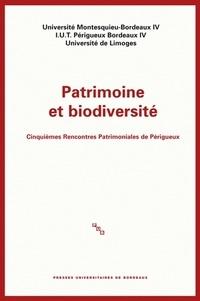 Patrimoine et biodiversité - Cinquièmes Rencontres Patrimoniales de Périgueux.pdf