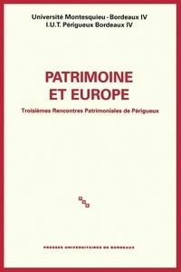 Patrimoine et Europe - Troisièmes Rencontres Patrimoniales de Périgueux.pdf