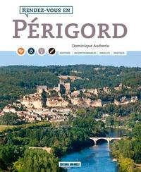 Dominique Audrerie - Rendez-vous en Périgord.