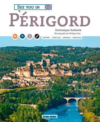 Dominique Audrerie - See you in Périgord.