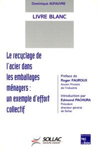 LIVRE BLANC LE RECYCLAGE DE LACIER DANS LES EMBALLAGES MENAGERS. - Un exemple deffort collectif.pdf
