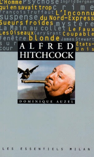 Dominique Auzel - Alfred Hitchcock.
