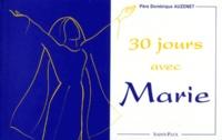 Dominique Auzenet - 30 jours avec Marie.