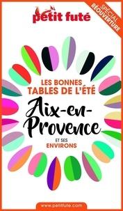 Dominique Auzias et Jean-Paul Labourdette - BONNES TABLES AIX-EN-PROVENCE 2020 Petit Futé.