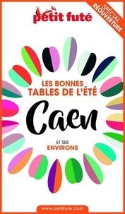 Dominique Auzias et Jean-Paul Labourdette - BONNES TABLES CAEN 2020 Petit Futé.