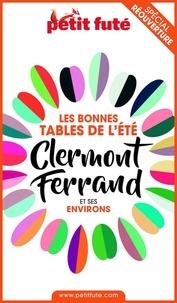 Dominique Auzias et Jean-Paul Labourdette - BONNES TABLES CLERMONT-FERRAND 2020 Petit Futé.