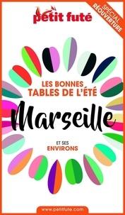 Dominique Auzias et Jean-Paul Labourdette - BONNES TABLES MARSEILLE 2020 Petit Futé.