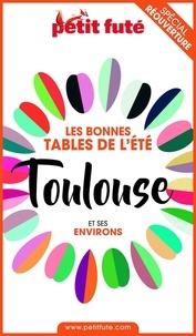Dominique Auzias et Jean-Paul Labourdette - BONNES TABLES TOULOUSE 2020 Petit Futé.