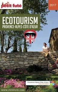 Dominique Auzias et Jean-Paul Labourdette - ECOTOURISM 2017 Petit Futé.