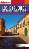 Dominique Auzias et Jean-Paul Labourdette - Los 101 pueblos ma?s bonitos de Espan~a 2019/2020 Petit Futé.