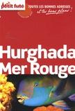 Dominique Auzias et Jean-Paul Labourdette - Petit Futé Hurghada Mer Rouge.