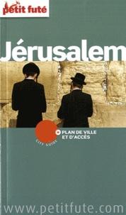 Dominique Auzias et Jean-Paul Labourdette - Petit Futé Jérusalem.