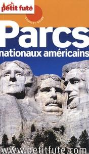 Dominique Auzias et Jean-Paul Labourdette - Petit Futé Parcs nationaux americains.