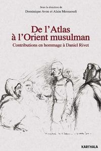 De lAtlas à lOrient musulman - Contributions en hommage à Daniel Rivet.pdf